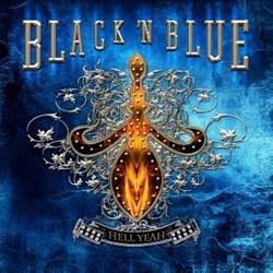 Black 'N Blue Releasing 'Hell Yeah' In May, Samples Online