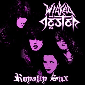 Wicked Jester Release 'Royalty Sux' CD