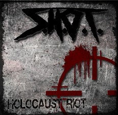 S.H.O.T. Streaming 'Holocaust Riot' Debut Online
