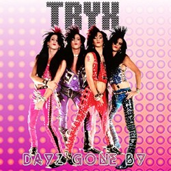 Tryx Release Long Lost 'Dayz Gone By' Album