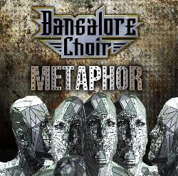 Bangalore Choir's 'Metaphor' Coming On April 27th