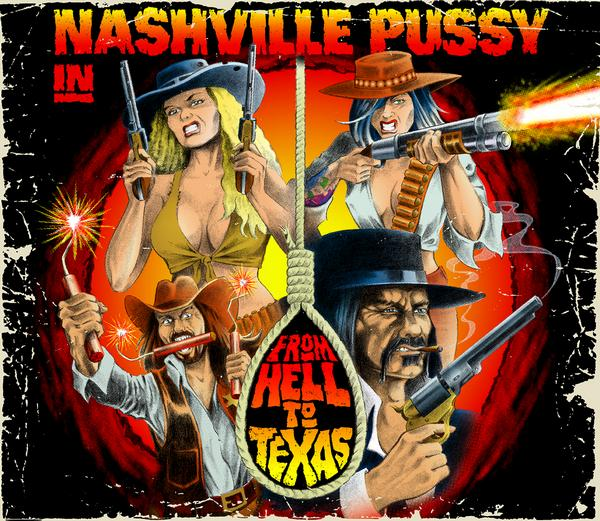 Nashville Pussy To Drop 'From Hell To Texas' In February