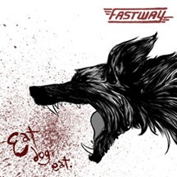 Fastway's 'Eat Dog Eat' Gets U.S. Release Date