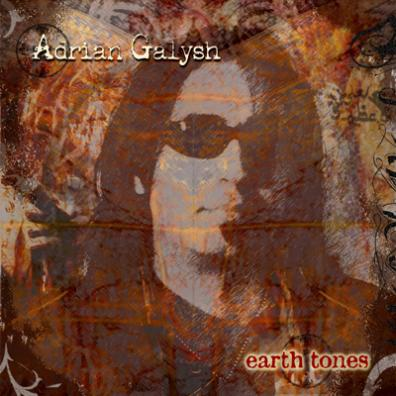 Adrian Galysh - Earth Tones