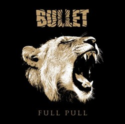 Bullet Reveal 'Full Pull' Artwork And Tracklisting