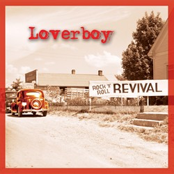 Loverboy Return With 'Rock 'N' Roll Revival' In August