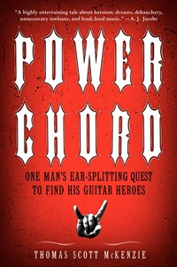 'Power Chord: One Man's Ear-Splitting Quest To Find His Guitar Heroes' Book Coming On July 31