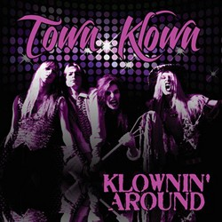 Town Klown 'Klownin' Around' On Long Lost Recordings