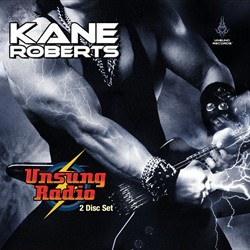 Kane Roberts' 'Unsung Radio' Now Available For Purchase