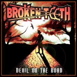 Dangerous Toys Frontman Releases New Broken Teeth Single