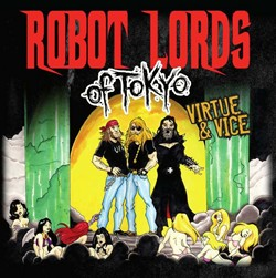 Robot Lords Of Tokyo Release Star-Studded 'Virtue & Vice'