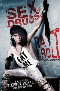 Stephen Pearcy Autobiography 'Sex, Drugs, Ratt & Roll' Coming In May