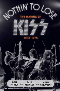 KISS Book 'Nothin' To Lose' Focuses On Band's Formative Years