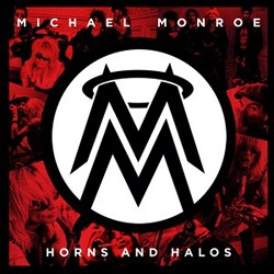 Michael Monroe Reveals 'Horns And Halos' Artwork And Track Listing