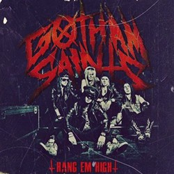 Gotham Saints 'Hang Em High' On New Three Song Single