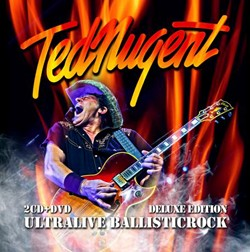 Ted Nugent Set To Release 'Ultralive Ballisticrock' CD/DVD Combo