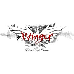Winger Promise 'Better Days Comin' In April