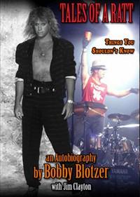 Ratt Drummer Bobby Blotzer Set To Release 'Tales Of A Ratt' Autobiography