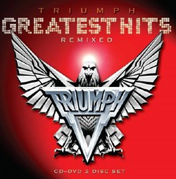 Triumph's Greatest Hits Remixed CD/DVD Coming On May 14th