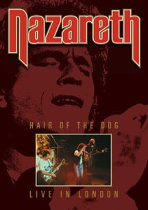 Nazareth Hair Of The Dog: Live From London DVD Due In June