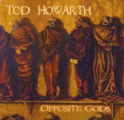 Former Frehley's Comet Member Tod Howarth Releases Opposite Gods