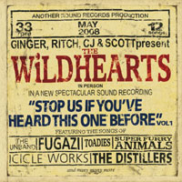 The Wildhearts - Stop Us If You've Heard This One Before