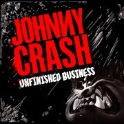 Johnny Crash - Unfinished Business