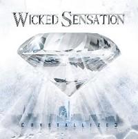 Wicked Sensation Releasing 'Crystallized' In June