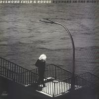 Desmond Child & Rouge 'Runners In The Night'