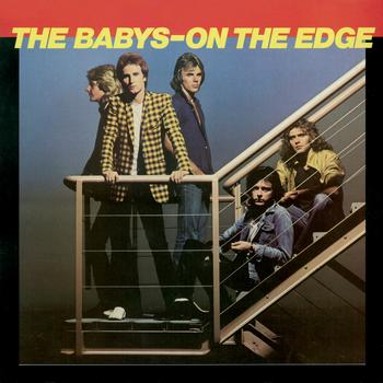 The Babys On The Edge Re-Issue