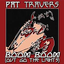 Pat Travers Boom Boom