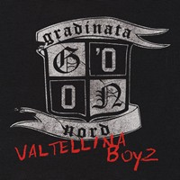 Grandinata Nord Return With 'Valtellina Boyz' CD