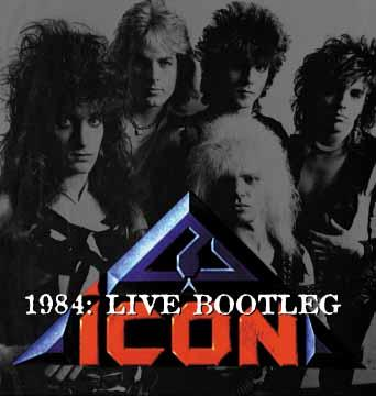 Icon 1984 Live Bootleg