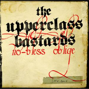 The Upper Class Bastards Sign With Street Symphonies Records