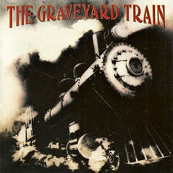 The Graveyard Train's Debut Being Reissued With Bonus Tracks