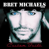 Bret Michaels' New Album 'Custom Built' Available July 6th