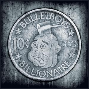 BulletBoys Preorder Of 10c Billionaire Ships With Free Poster