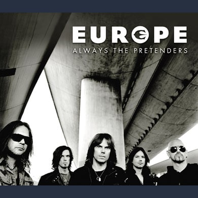 Europe - Always The Pretenders