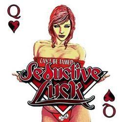 Seductive Luck's 'Can't Be Tamed' Now Available