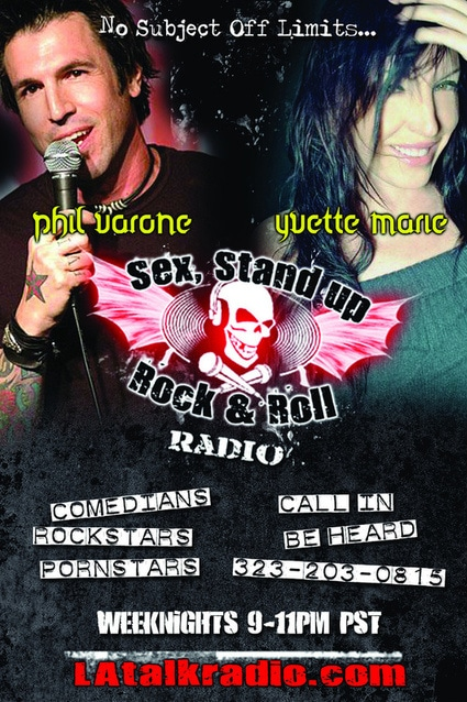 Sex Stand Up Rock and Roll Radio hosted by Phil Varone