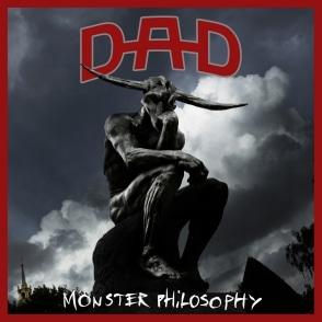 D-A-D Monster Philosophy