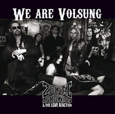 Zodiac Mindwarp & The Love Reaction's 'We Are Volsung' Streaming Online