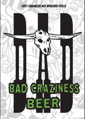 D-A-D Serves Up Bad Craziness Beer