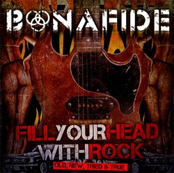 Bonafide's 'Fill Your Head With Rock' EP Now Available For Pre-Order
