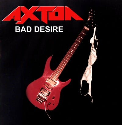 Axton Bad Desire Reissue Now Available