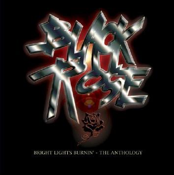 Black Rose - Bright Lights Burnin