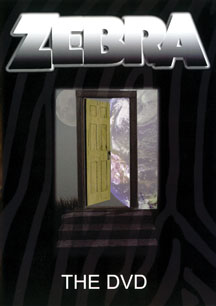 Zebra The DVD