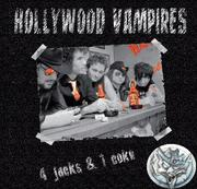 Hollywood Vampires - 4 Jacks & 1 Coke