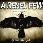 A Rebel Few: 'As The Crow Flies'