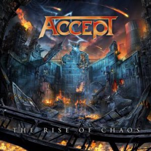 Accept – 'The Rise Of Chaos' (August 4, 2017)
